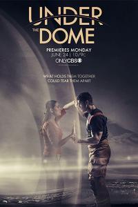 Под куполом / Under the Dome (2013-2015)